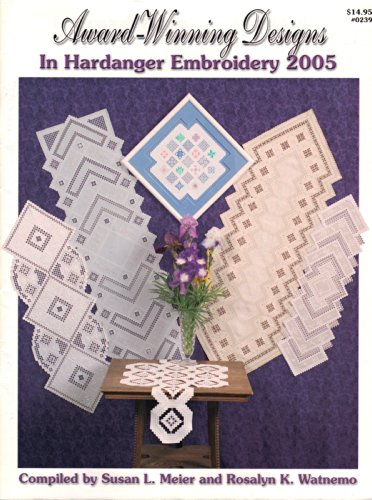 Fantastic Deal! Award-Winning Designs in Hardanger 2005 (#0239)