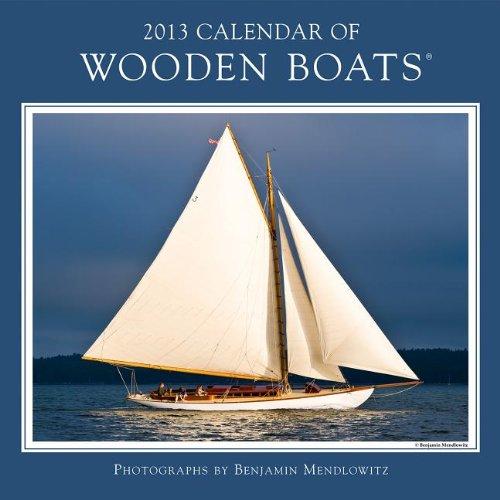 Wooden Boats 2013 Calendar