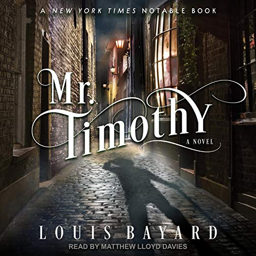 Mr. Timothy Audiobook By Louis Bayard cover art