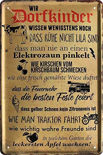 """Blechschilder Lustiger Dorf Spruch """"WIR DORFKINDER ."""" Deko Metallschild Schild Geschenkidee für Deine Sauf & Trinkfreunde Landjugend 20x30 cm"""