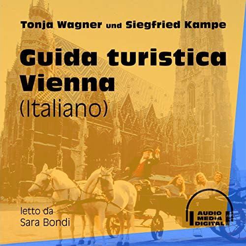 Tonja Wagner, Siegfried Kampe