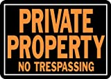Hy-Ko Products 848 Private Property No Trespassing Aluminum Sign 9.25' x 14'  Orange/Black, 1 Piece
