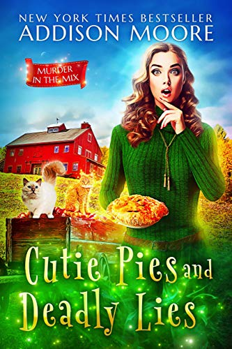 Cutie Pies and Deadly Lies: Cozy Mystery (MURDER IN THE MIX Book 1)
