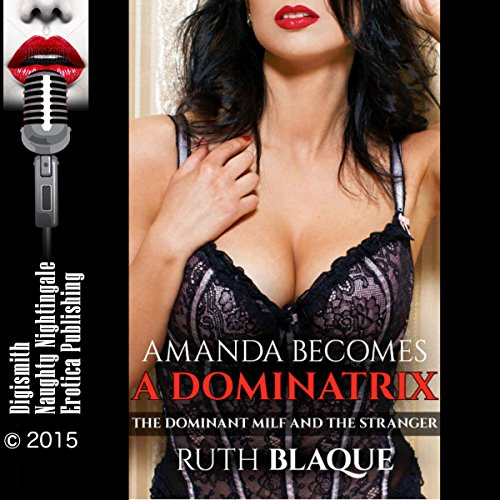 Amanda Becomes a Dominatrix audiobook cover art