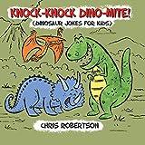 Knock Knock, Dino-mite!: Dinosaur Jokes for Kids (Illustrated Jokes)