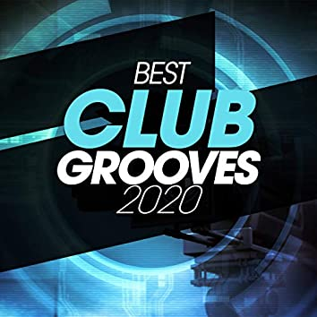 Best Club Grooves 2020