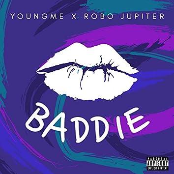 Baddie (feat. Robo Jupiter)