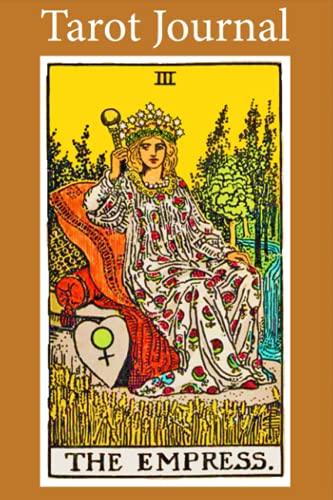 Tarot Journal: The Empress (Tarot Journals)
