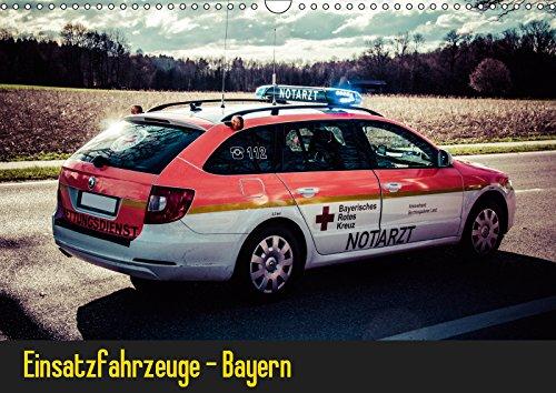 Einsatzfahrzeuge - Bayern (Wandkalender 2019 DIN A3 quer): Kalender mit Einsatzfahrzeugen von Feuerwehr, Polizei und Rettungsdienst. (Monatskalender, 14 Seiten ) (CALVENDO Mobilitaet)