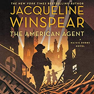 The American Agent     A Maisie Dobbs Novel              Written by:                                                                                                                                 Jacqueline Winspear                               Narrated by:                                                                                                                                 Orlagh Cassidy                      Length: 11 hrs and 2 mins     9 ratings     Overall 4.9