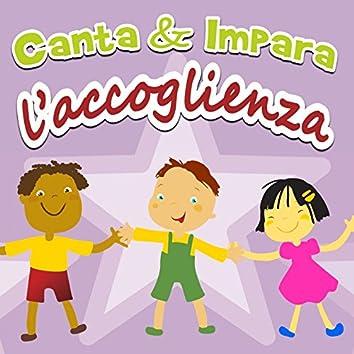 Canta & impara: l'accoglienza (Versione con booklet  e testi)