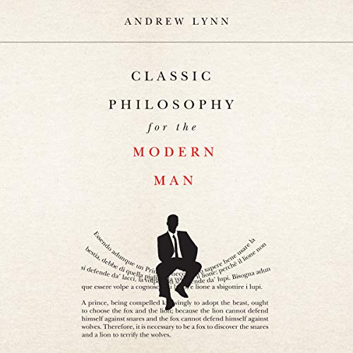 Classic Philosophy for the Modern Man audiobook cover art
