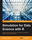 Simulation for Data Science with R (English Edition) - Matthias Templ