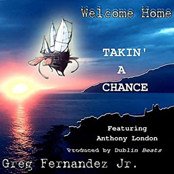 Takin' A Chance (feat. Anthony London)