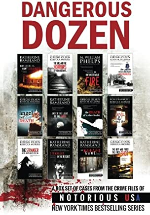 Dangerous Dozen (Notorious USA True Crime Box Set)