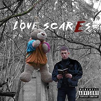 Love Scar(e)s