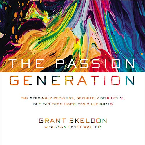 The Passion Generation audiobook cover art