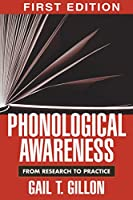 Phonological Awareness: From Research to Practice (Challenges in Language and Literacy)