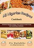 All Nigerian Recipes Cookbook (English Edition)