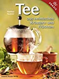 Tee aus heimischen Krutern und Frchten