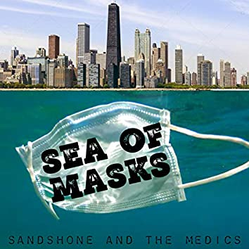 Sea Of Masks