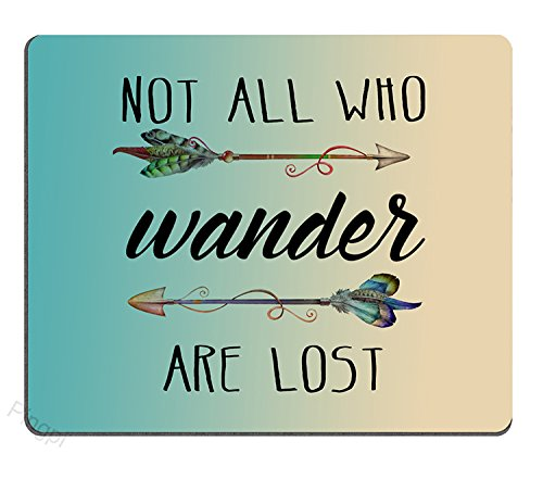 Pingpi Gaming Mouse Pad Custom,Inspirational Quote About Travel and Life Mouse Pad, Not All Who Wander are Lost