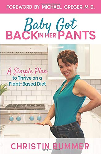 Baby Got Back In Her Pants: A Simple Plan to Thrive on...