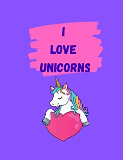 "I Love Unicorns: Cute Animal Sketchbook, 120 Blank White Pages, Handy Larger Size (8.5""x11""), High Quality matte cover. Id..."
