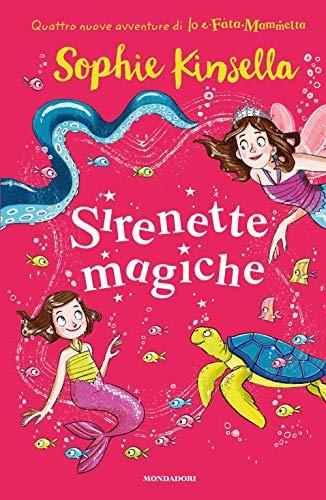 Sirenette magiche. Io e Fata Mammetta: 4