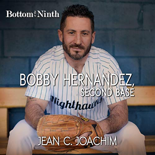 Bobby Hernandez, Second Base audiobook cover art