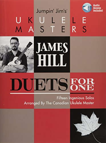 Jumpin\' Jim\'s Ukulele Masters: James Hill: Duets for One