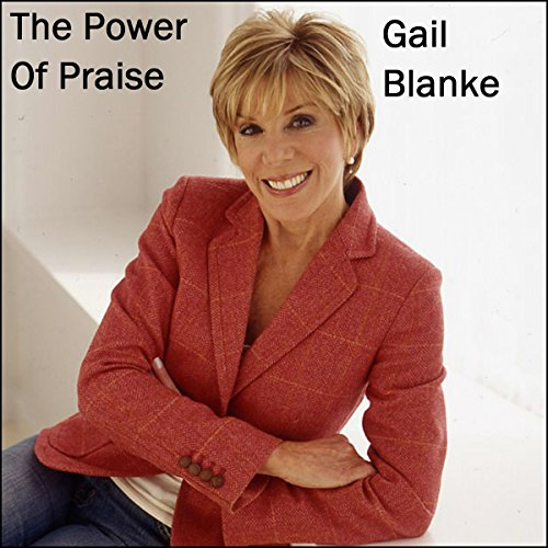 The Power of Praise audiobook cover art