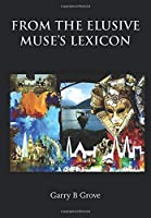 From the Elusive Muse's Lexicon