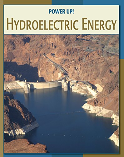 Hydroelectric Energy (21st Century Skills Library: Power Up!)