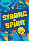 Strong in Spirit: 5-Minute Devotions for Preteen Boys