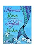 Novelty Mermaid Kisses and Starfish Wishes Metal Sign