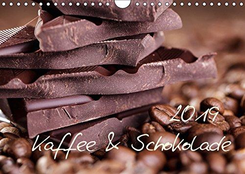 Kaffee & Schokolade (Wandkalender 2019 DIN A4 quer): Ein schöner Kalender - Schoko und Kaffee (Monatskalender, 14 Seiten ) (CALVENDO Lifestyle)