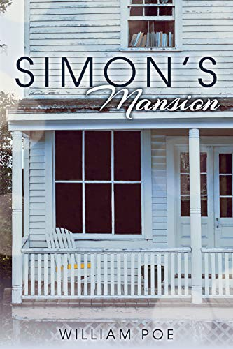 Book: Simon's Mansion by William Poe