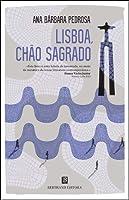 Lisboa, Chão Sagrado (Portuguese Edition)