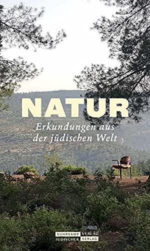 Jüdischer Almanach Natur: Erkundungen aus der jüdischen Welt