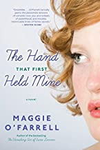 The Hand That First Held Mine by Maggie O'Farrell (2011-01-26)