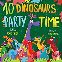 10 Dinosaurs Party Time: Funny Dino Story Book for Toddlers, Ages 3-5. Preschool, Kindergarten