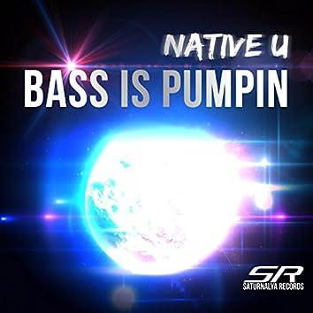 Bass Is Pumpin