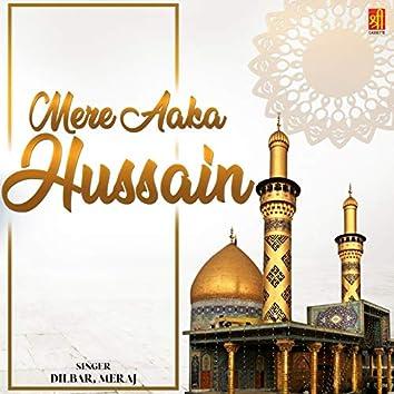 Mere Aaka Hussain