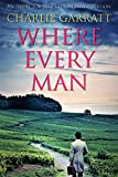 Where Every Man (Inspector James Given Investigations Book 4)