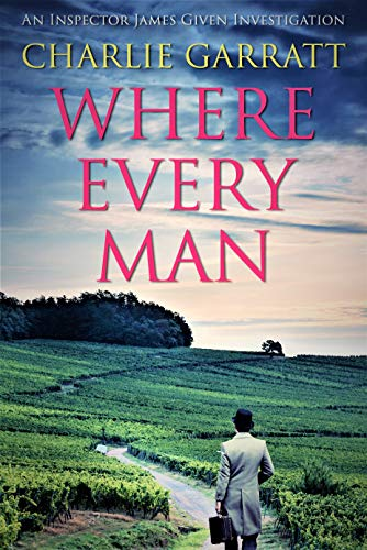 Where Every Man (Inspector James Given Investigations Book 4) (English Edition)