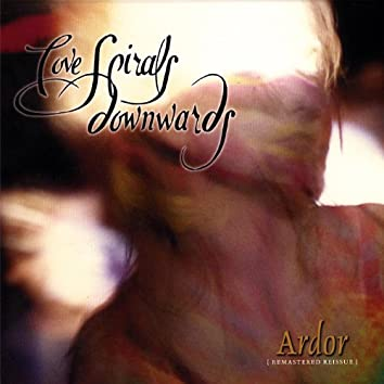 Ardor [Remastered Reissue]