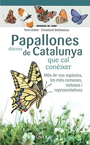 Papallones Diürnes De Catalunya: que cal conèixer (Miniguia de camp)