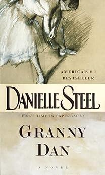 Granny Dan: A Novel by [Danielle Steel]