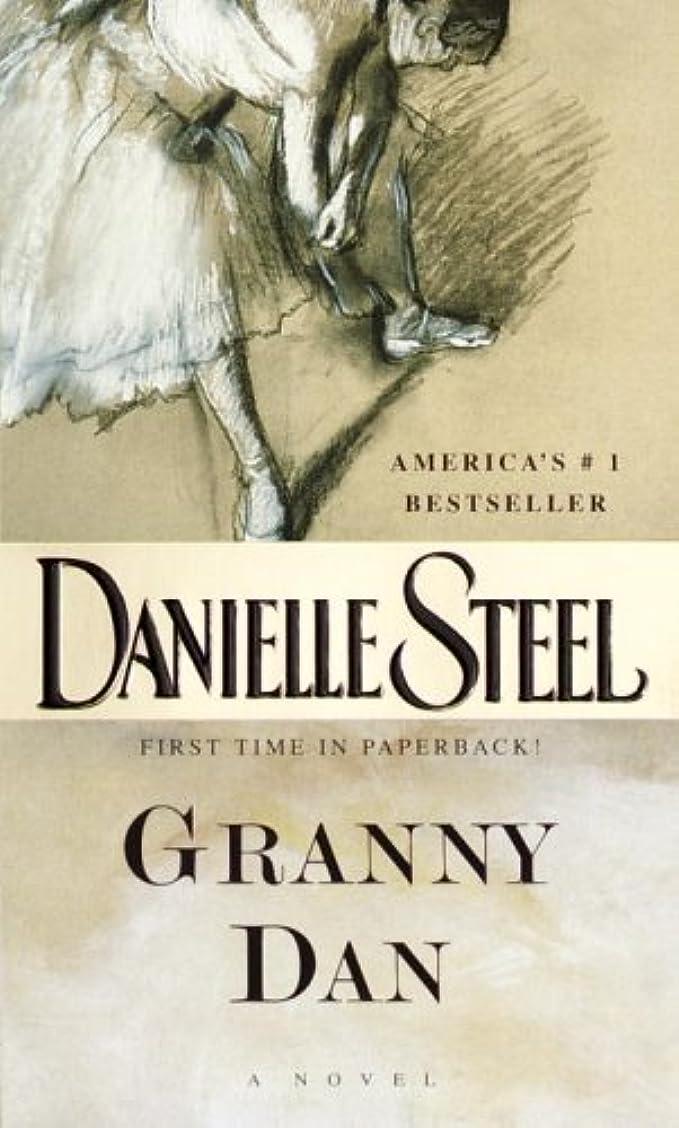 愚かな等しいボーカルGranny Dan: A Novel (English Edition)
